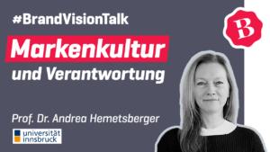 Univ.-Professor Dr. Andrea Hemetsberger – Wie pflege ich meine Markenkultur und wie trage ich als Marke Verantwortung?