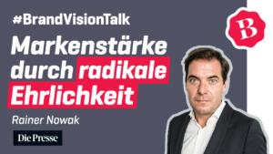 """Rainer Nowak – Wie """"Die Presse"""" ihren Weg zu Markenstärke und Bewusstsein fand"""