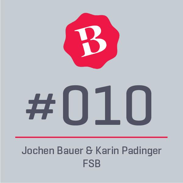 010 ⎪ Über die Beziehung zu Kunden und den Mut ein Markenversprechen auch zu leben  ⎪ FSB