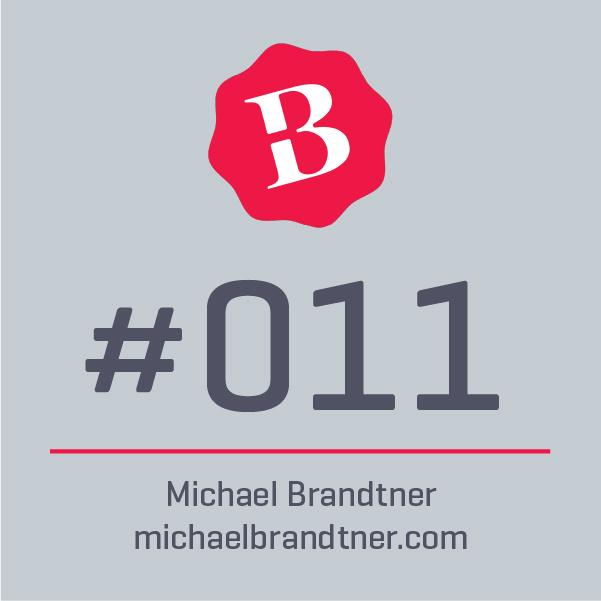 011 ⎪ Die 7 Regeln der Markenführung  ⎪ MICHAEL BRANDTNER