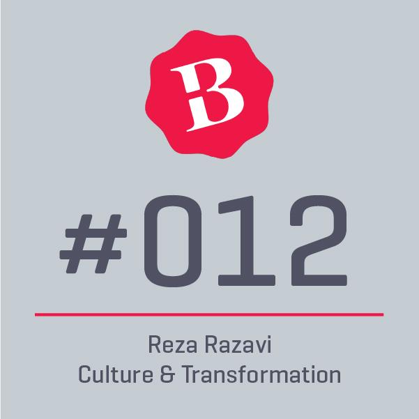 012 ⎪ Was braucht es für eine Transformation der Firmenkultur, damit diese stabil und lebendig ist? ⎪ REZA RAZAVI